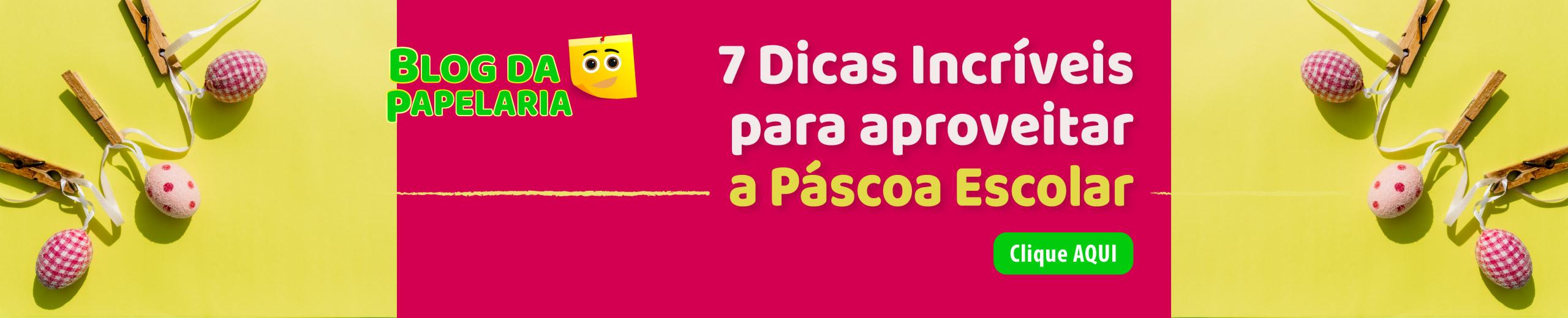 7-DICAS-INCRIVEIS-PARA-APROVEITAR-A-PASCOA-ESCOLAR